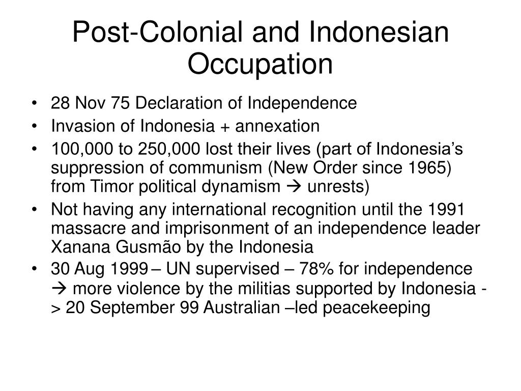 Post-Colonial and Indonesian Occupation