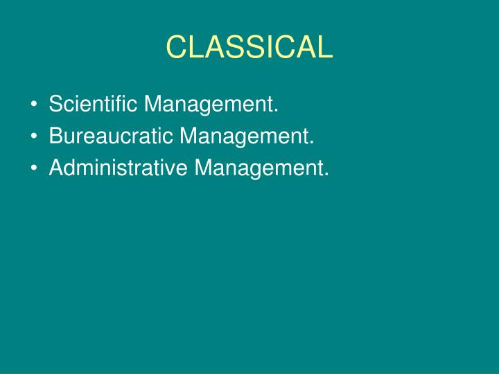 classical scientific management