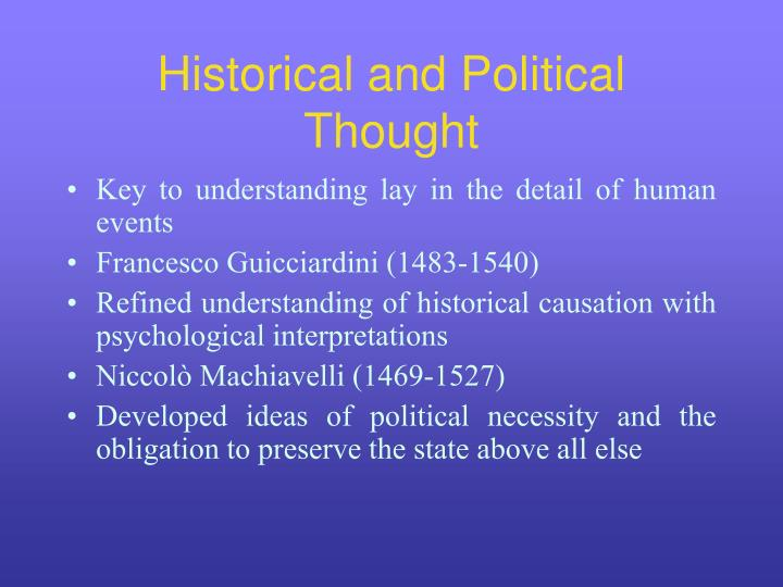 Historical and Political Thought