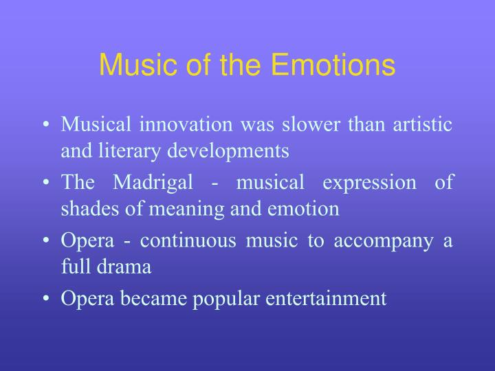 Music of the Emotions