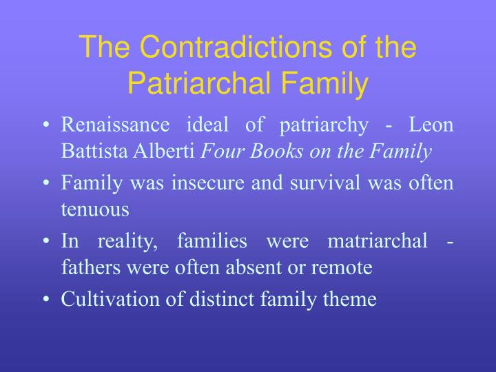 The Contradictions of the Patriarchal Family