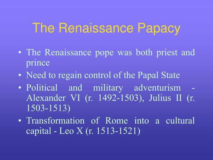 The Renaissance Papacy