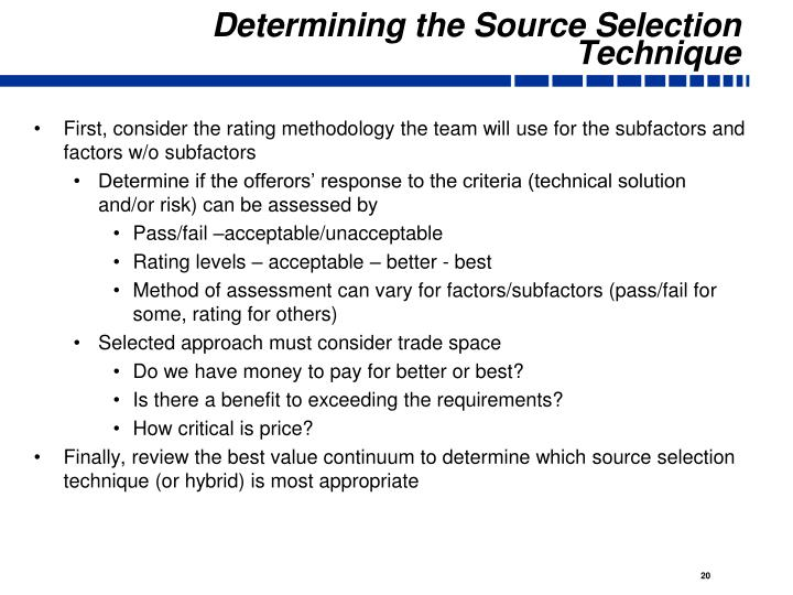 Determining the Source Selection Technique