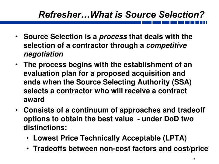 Refresher…What is Source Selection?