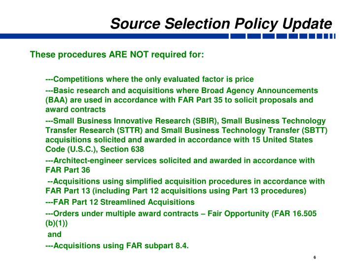 Source Selection Policy Update