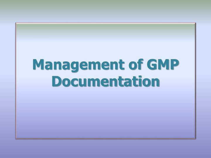 management of gmp documentation n.
