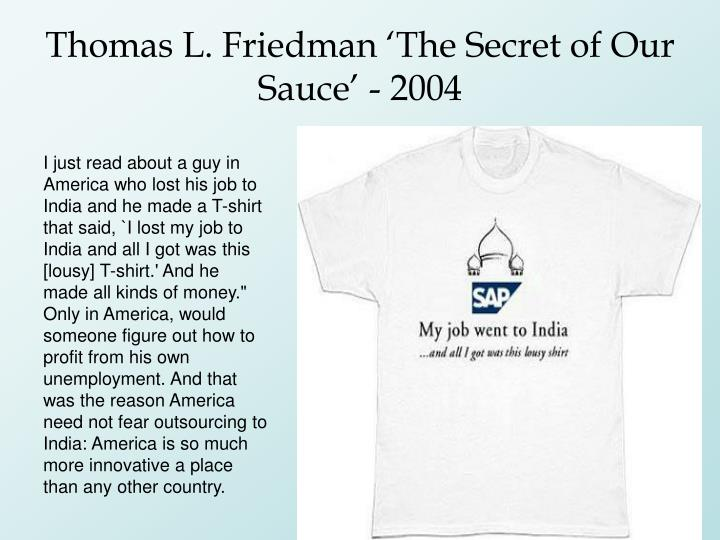 Thomas L. Friedman 'The Secret of Our Sauce' - 2004