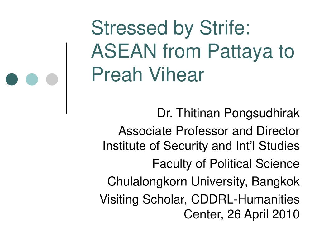 stressed by strife asean from pattaya to preah vihear l.
