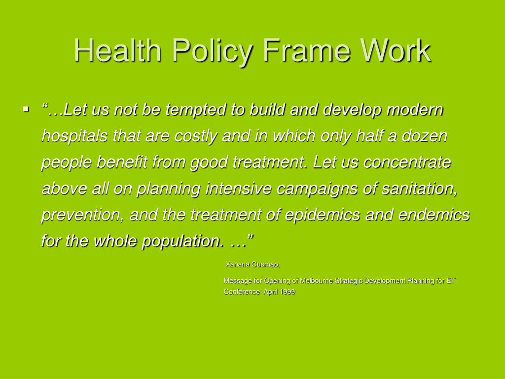 Health Policy Frame Work