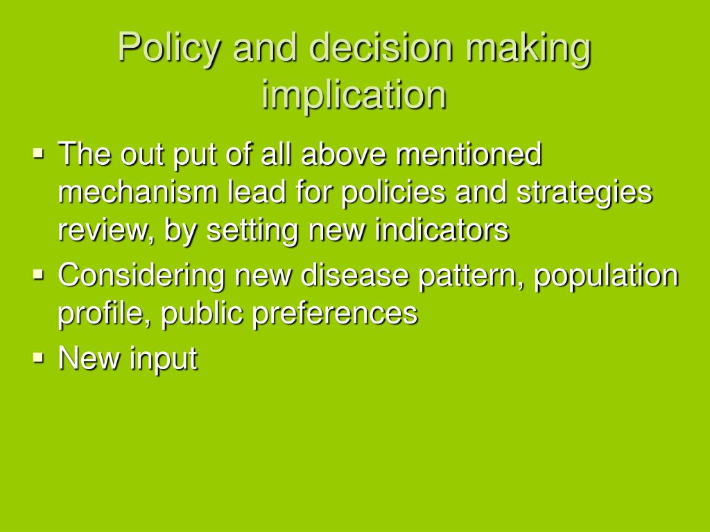 Policy and decision making implication