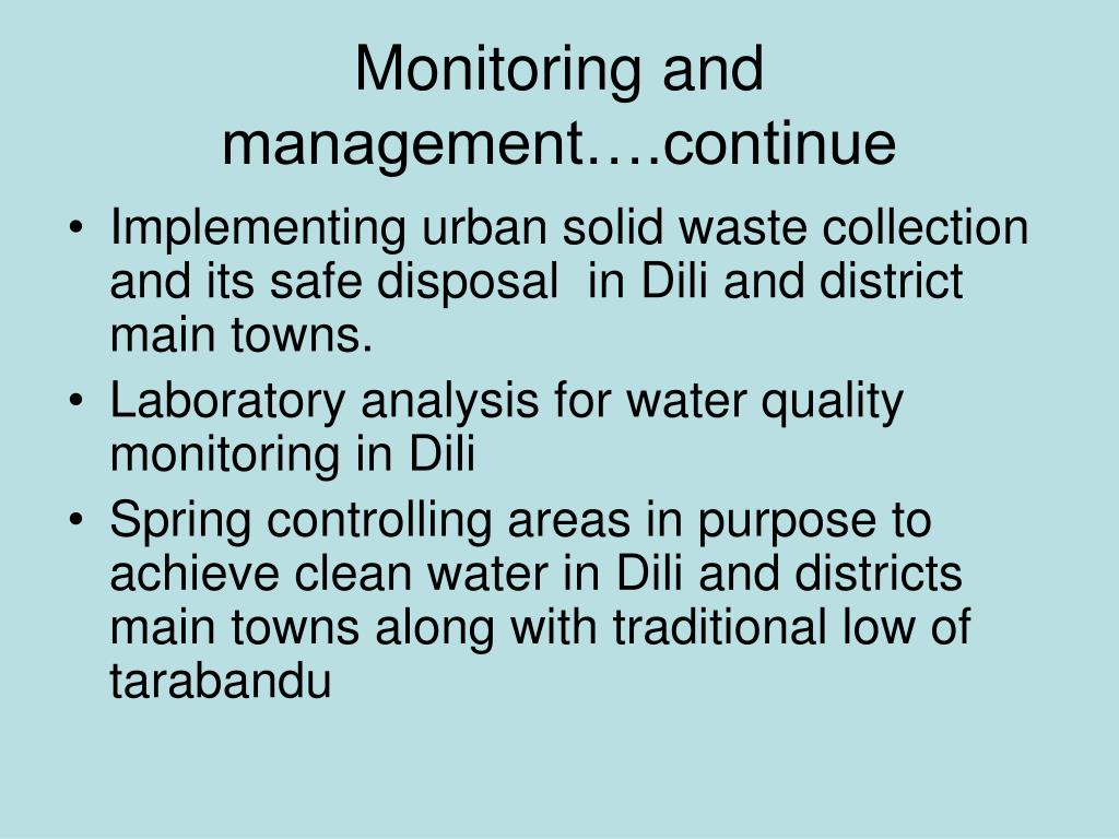 Monitoring and management….continue