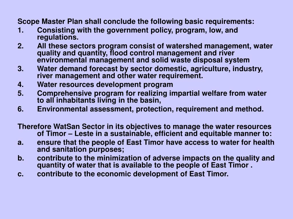 Scope Master Plan shall conclude the following basic requirements: