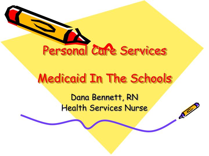 personal care services medicaid in the schools n.