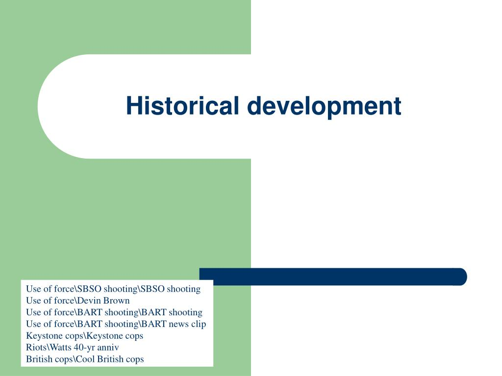historical development l.