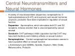 central neurotransmitters and neural hormones