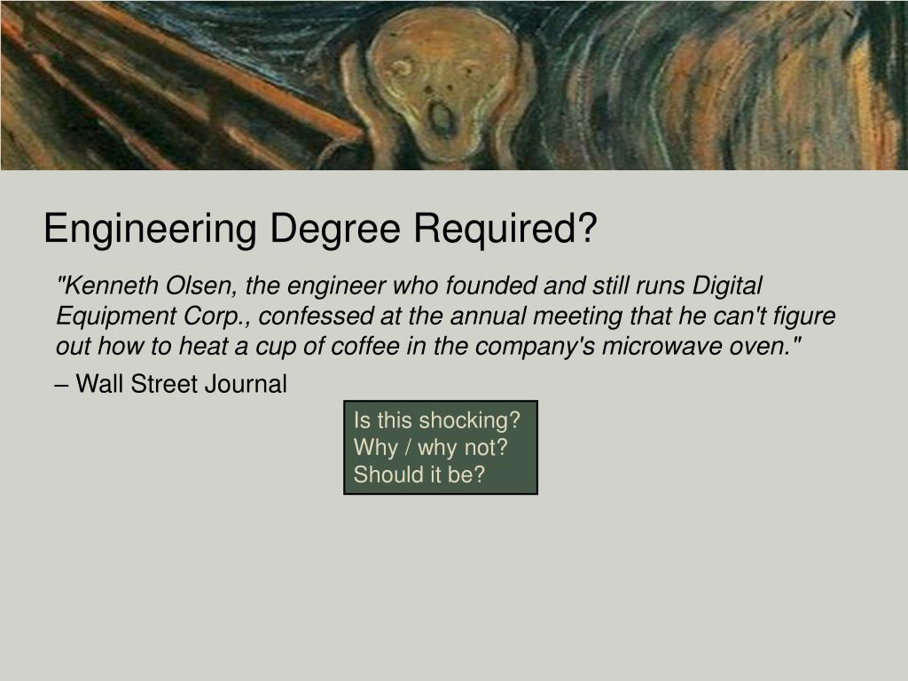 Engineering Degree Required?