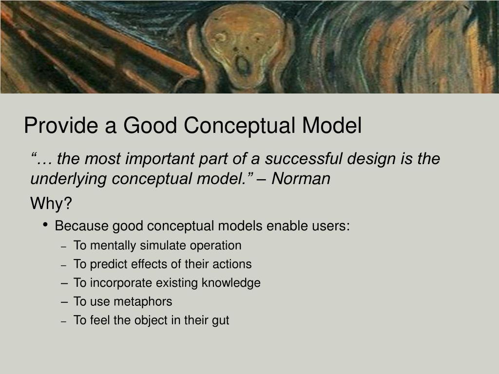 Provide a Good Conceptual Model