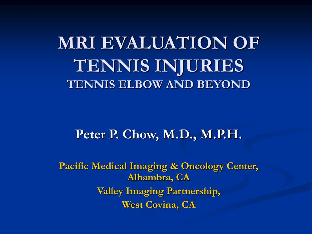 PPT - MRI EVALUATION OF TENNIS INJURIES TENNIS ELBOW AND BEYOND ...
