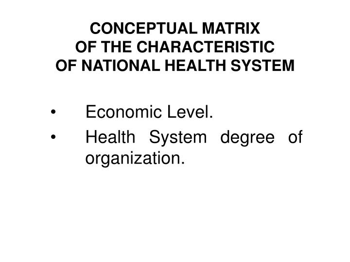 Conceptual matrix of the characteristic of national health system