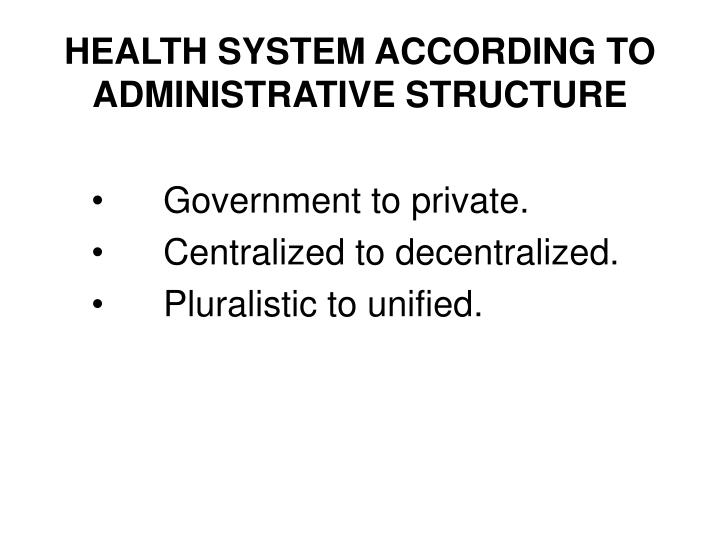 Health system according to administrative structure