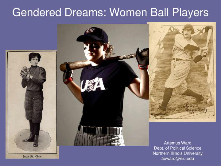 Gendered dreams women ball players
