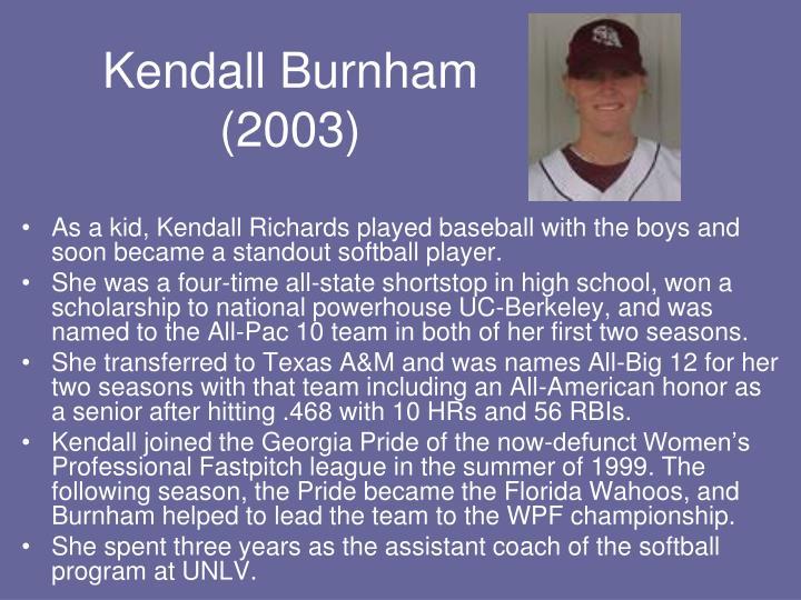 Kendall Burnham (2003)