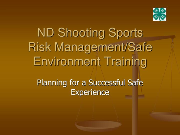 Nd shooting sports risk management safe environment training