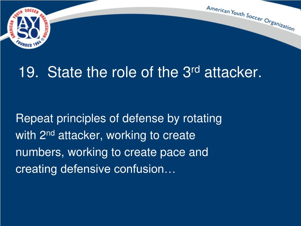 19.  State the role of the 3