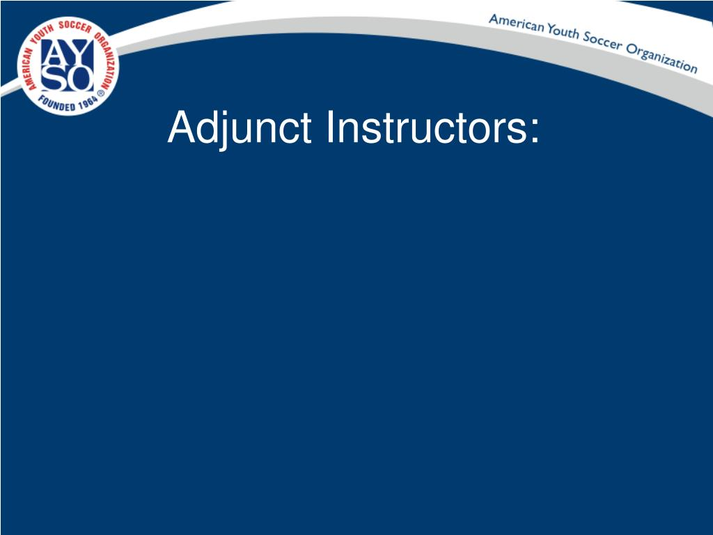 Adjunct Instructors: