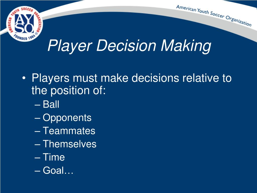 Player Decision Making