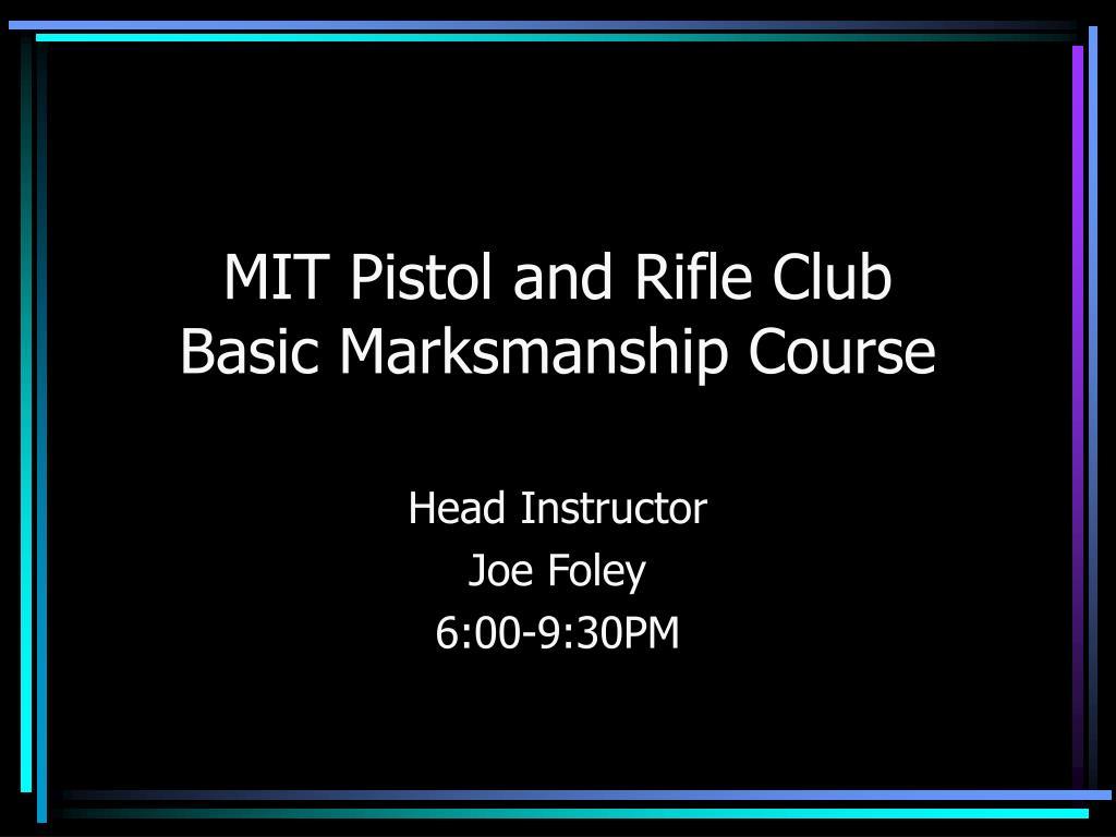 MIT Pistol and Rifle Club