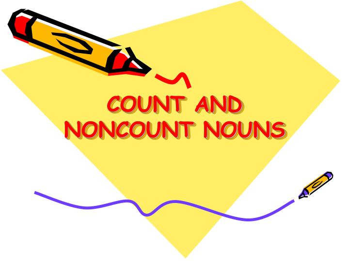 count and noncount nouns n.