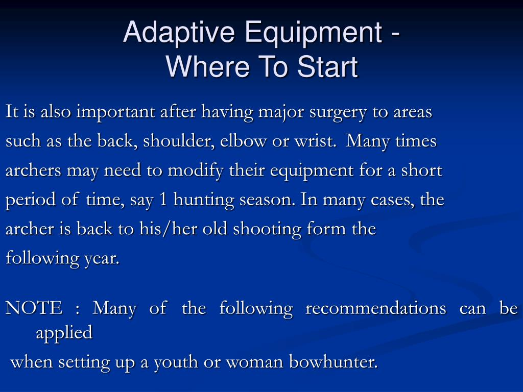 Adaptive Equipment -