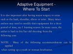 adaptive equipment where to start18