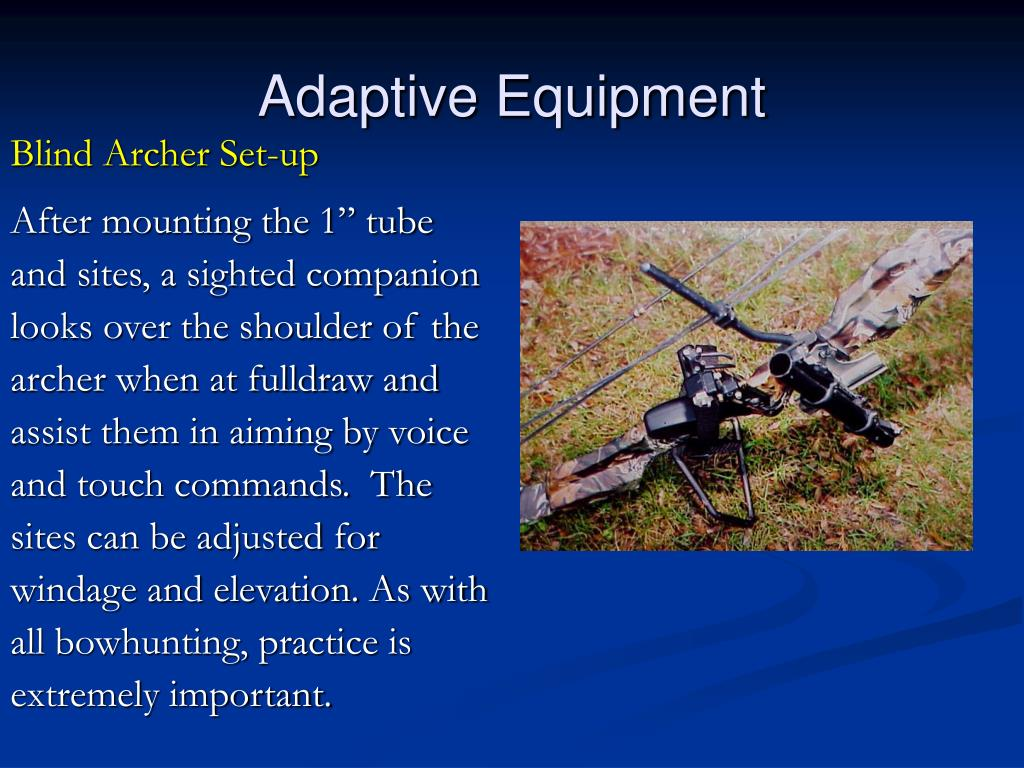 Adaptive Equipment