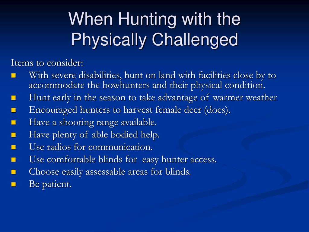When Hunting with the