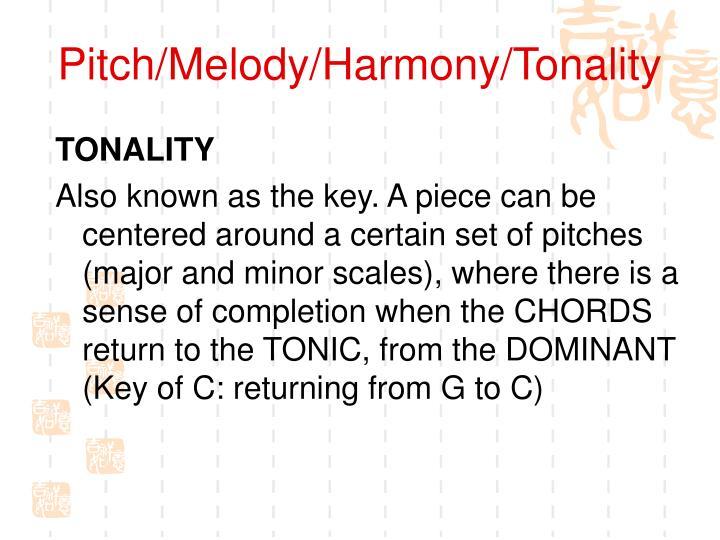 Pitch/Melody/Harmony/Tonality