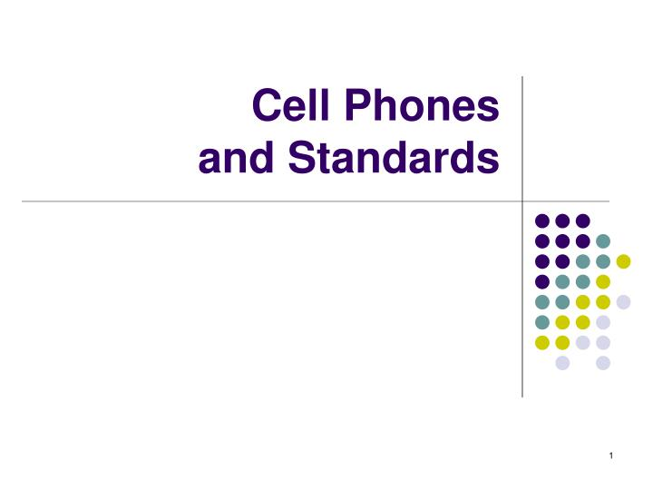 cell phones and standards n.