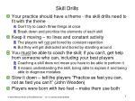 skill drills