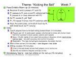 theme kicking the ball week 7