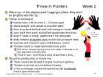 throw in pointers week 2
