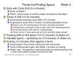 throw ins finding space week 2