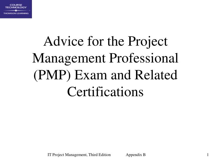 Ppt Advice For The Project Management Professional Pmp Exam And