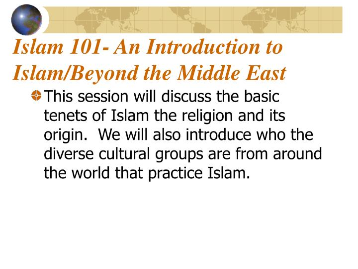 islam 101 an introduction to islam beyond the middle east n.