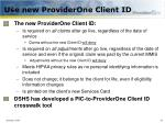 use new providerone client id