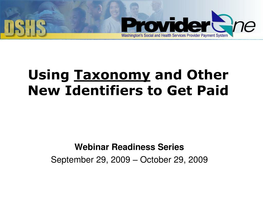 using taxonomy and other new identifiers to get paid l.
