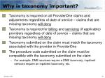 why is taxonomy important