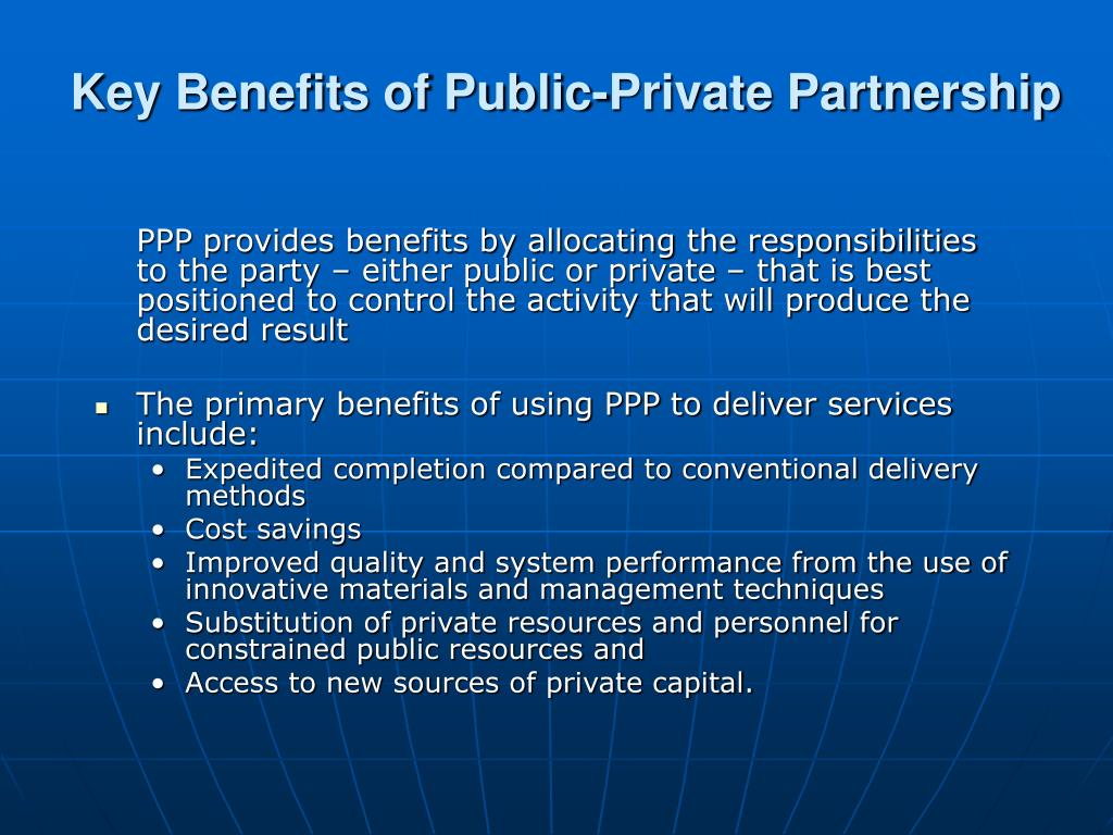 Key Benefits of Public-Private Partnership