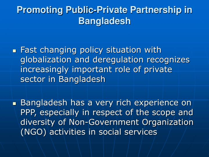 ppp in bangladesh Assignment on international financial management topic: public private partnership prepared for md shoaib ahmed senior lecturer, dba asa university bangladesh.
