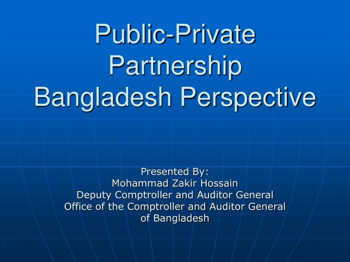 Public private partnership bangladesh perspective